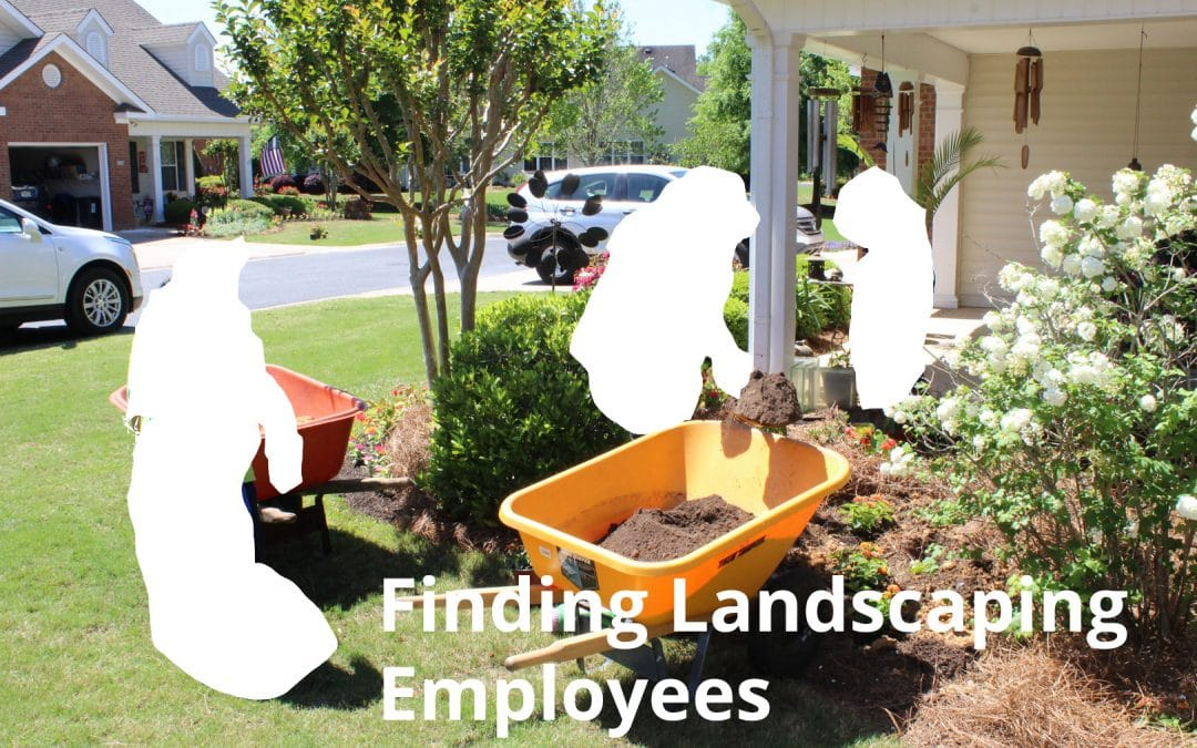 Landscape employee problems? (what to do about it follows)